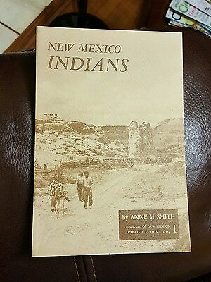 NEW MEXICO INDIANS: Economic, Educational Social Problems by Anne M. Smith 1969
