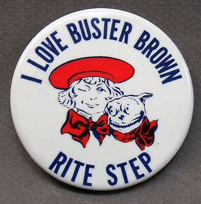 """scarce 1950's I LOVE BUSTER BROWN RITE STEP large 2.25"""" pinback button SHOES"""