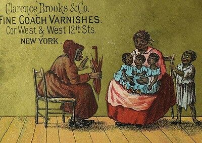 1870's Black Americana Clarence Brooks & Co. Fine Coach Varnishes Trade Card F89