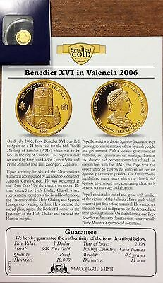 2006 benedict XVI in Valencia .9999 Gold , 1 dollar Cook Islands
