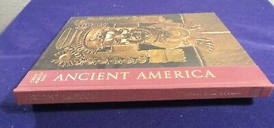 1967 ANCIENT AMERICA; Great Ages Of Man Hardcover Book by TIME LIFE BOOKS