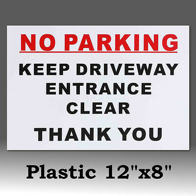 No Parking Keep Driveway Entrance Clear Plastic Warning Signs Stickers Decal AU