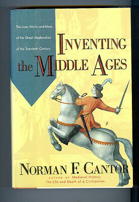 NORMAN E. CANTOR Inventing the Middle Ages HB/DJ 1991 Works of Great Medievalist