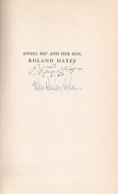 ANGEL MO' AND HER SON ROLAND HAYES biography signed by the tenor and the author