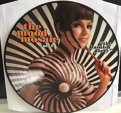 """Various - The Mood Mosaic Vol. 1 """"The Hashish Party"""" 12"""" Vinyl sexy Picture Disc"""