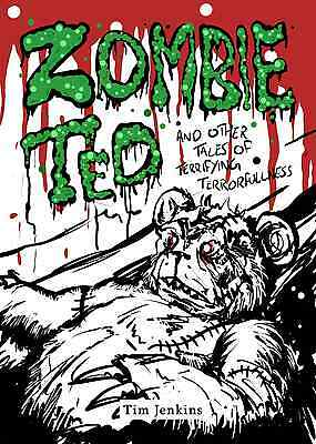 Zombie Ted & Other Tales Of Terrifying Terrorfulness Horror Halloween Comic Book