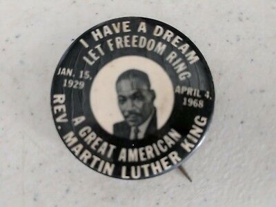 "Martin Luther King Pin ""I Have A Dream"" A Great American Vintage Pinback Button"