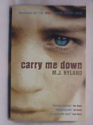 Carry Me Down, Maria Hyland, New Book