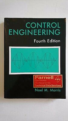 Control Engineering by Noel M. Morris, Fourth Edition. Very Good Condition