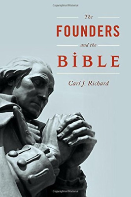 Richard Carl J.-The Founders And The Bible  HBOOK NUEVO (Importación USA)