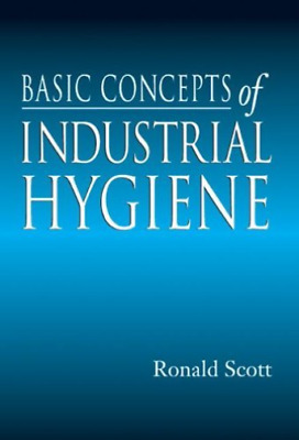 Scott Ronald-Basic Concepts Of Industrial Hygiene  HBOOK NUEVO (Importación USA)