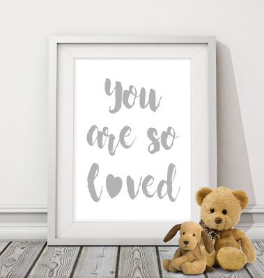 You Are So Loved A4 Print nursery children's quote baby kids wall art picture