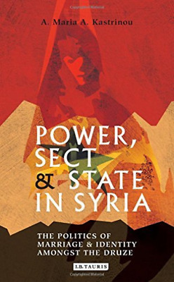 Kastrinou Maria-Power Sect And State In Syria  BOOKH NUEVO (Importación USA)