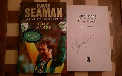 Safe Hands My Autobiography SIGNED David Seaman HB 2000 1st edition 1st printing