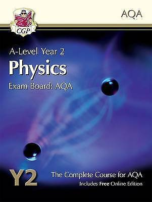 New A-Level Physics for AQA: Year 2 Student Book with Online Edition by CGP Boo…