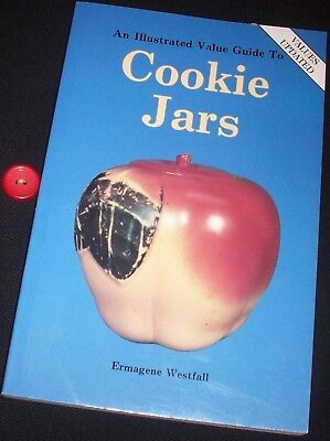 An Illustrated Value Guide to COOKIE JARS by Ermagene Westfall Updates to 1995
