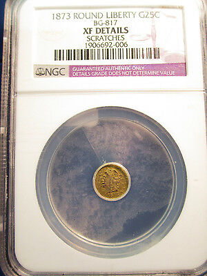 1873 Round Liberty Gold 25c BG-817 XF Details Scratches