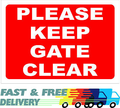 Please Keep Gate Clear Sign - Access Required 24 / 7-  Gates In Constant Use