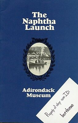 "Vintage 1976 ""The Naptha Launch"" Adirondack Museum Booklet"