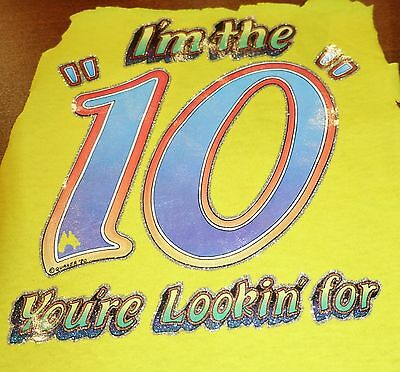 """Vintage """" I'M THE 10 YOUR'E LOOKING FOR """"  Iron-On Transfer Full Color Glitter"""