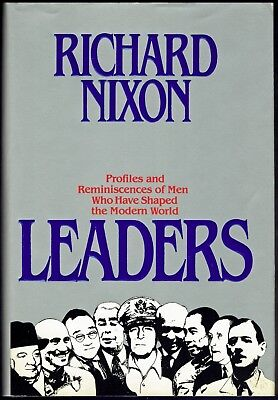 RICHARD NIXON - LEADERS - SIGNED by the PRESIDENT - 1982 - FIRST EDITION in DJ
