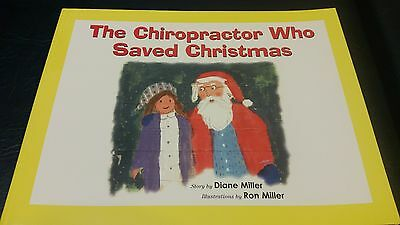The Chiropractor Who Saved Christmas Published by The Chiropractic Journal