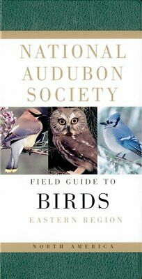 Field Guides: National Audubon Society Field Guide to North American Birds :...
