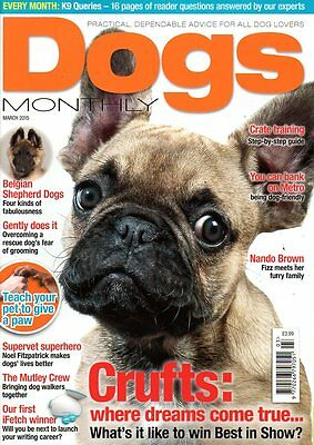 Dogs Monthly Magazine March 2015 BELGIAN SHEPHERDS CRATE TRAINING NANDO BROWN