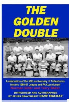 THE GOLDEN DOUBLE signed by DAVE MACKAY SPURS 60/61 story