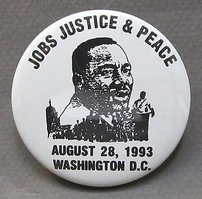 JOBS JUSTICE & PEACE 1993 Washington D.C. Martin Luther King pinback button