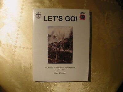 Let´s Go ! The History of the 325th Airborne Infantry Regiment 1917-1995