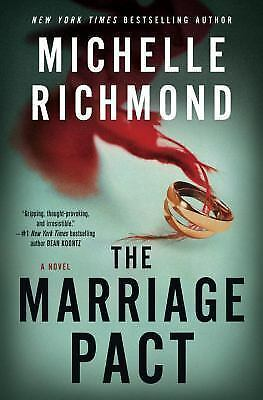 The Marriage Pact : A Novel by Michelle Richmond (2017, Hardcover)