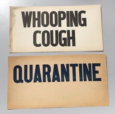 Original Antique 1900's Whooping Cough-Quarantine Signs-Medical-Illness-Cure