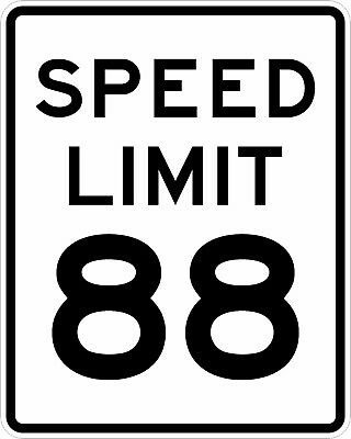 Back to the Future BTTF Speed Limit 88 Sign A4