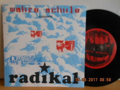 """7"""" Wahre Schule Supports Radikal - Wahre Schule In 95 (So Much Hate) / Check Ab"""