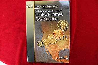 Collecting & Investing Strategies For United States Gold Coins, New Book