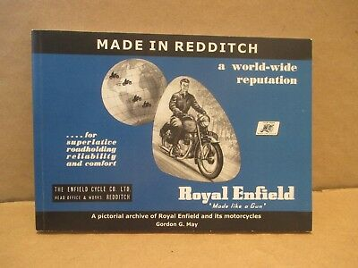 Made In Redditch, Royal Enfield Pictorial Archive Book By Gordon G.may.