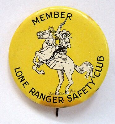 scarce 1938 LONE RANGER SAFETY CLUB MEMBER pinback button radio movies Western *
