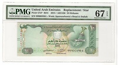 UAE United Arab Emirates 2015 PMG 67 GEM UNC Replacement 10 Dirhams Pick 27d* #3