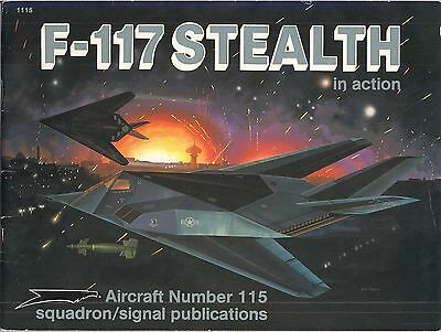 (Squadron Signal Publications Aircraft Series #115) F-117 Stealth in Action