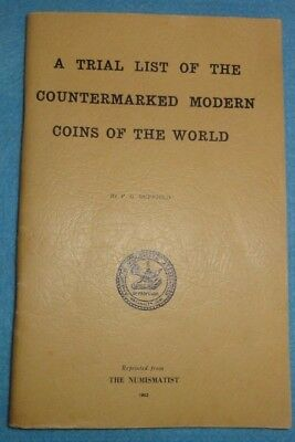 """A Trial List Of The Counterstamp(ed) Coins Of The World"", Book By F.G. Duffield"