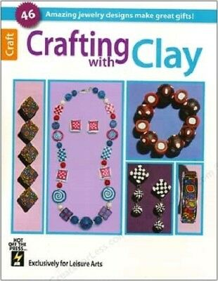 Crafting With Clay Book by Leisure Arts: Amazing Jewelry Designs w/ Polymer Clay