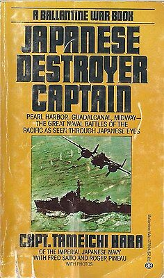 Japanese Destroyer Captain by Capt. Tameichi Hara
