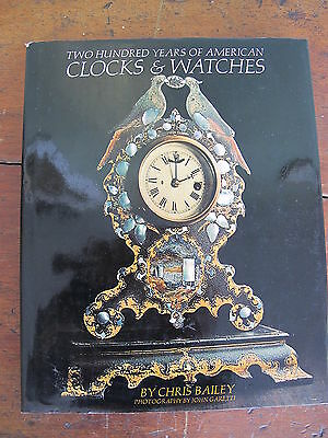 Two Hundred Years Of American Clocks & Watches Chris Bailey Marine Calendar...