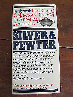 Knopf Collector's Guides American Antique Silver & Pewter Marks Identification