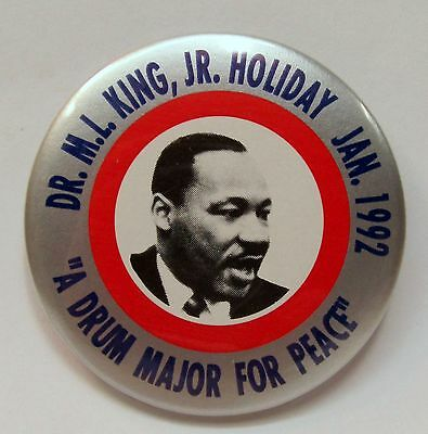 1992 Martin Luther King A DRUM MAJOR FOR PEACE pinback button