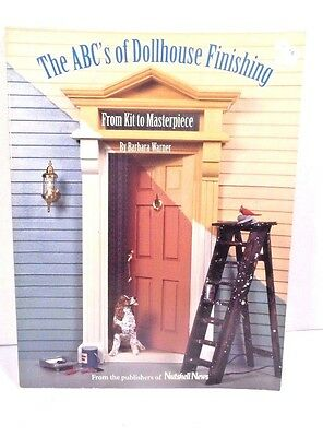 The ABC's of Dollhouse Finishing From Kit to Masterpiece