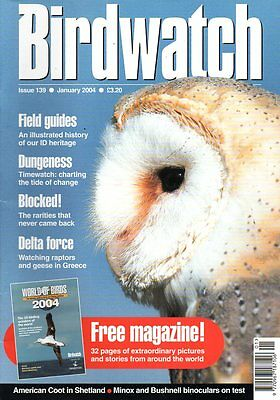 Birdwatch Magazine January 2004 DUNGENESS EVROS DELTA