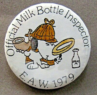 "1979 E.A.W MILK BOTTLE INSPECTOR Snoopy Sherlock Holmes 2.25"" pinback button *"