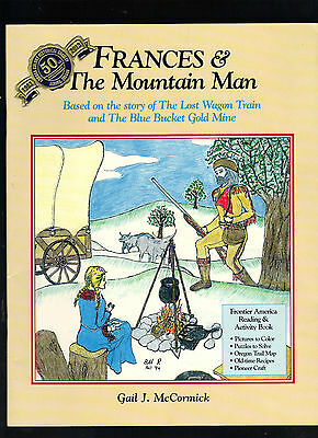 Frances & The Mountain Man by Gail J. McCormick Young Adult Activity Book 1995